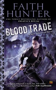 Blood Trade, by Faith Hunter