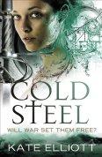 Cold Steel, by Kate Elliott