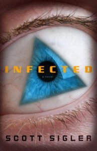Infected, by Scott Sigler