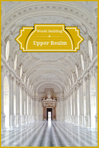 World-Building: The Upper Realm