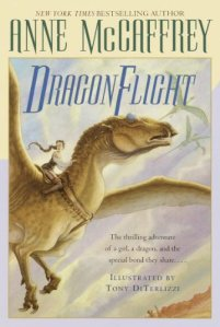 DragonFlight, by Anne McCaffrey