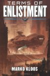 Terms of Enlistment, by Marko Kloos